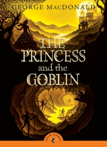 The Princess and the Goblin, Paperback Book