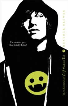 The Chronicles of Vladimir Tod: Twelfth Grade Kills, Paperback Book