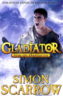 Gladiator: Son of Spartacus, Hardback Book