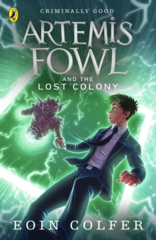 Artemis Fowl And The Lost Colony, Paperback Book