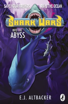 Shark Wars: Into the Abyss, Paperback Book