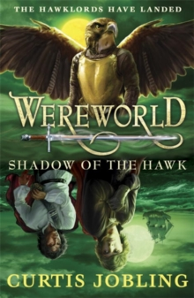 Wereworld: Shadow of the Hawk (Book 3), Paperback Book