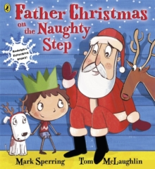 Father Christmas on the Naughty Step, Paperback Book