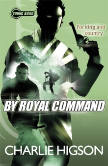 Young Bond: By Royal Command, Paperback Book