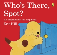 Who's There, Spot?, Paperback Book