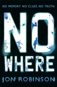 Nowhere : Book 1, Paperback Book