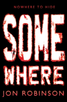 Somewhere : (Nowhere) Book 3, Paperback Book