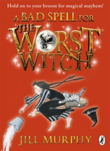 A Bad Spell for the Worst Witch, Paperback Book