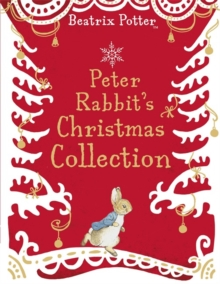 A Peter Rabbit Christmas Collection, Hardback Book