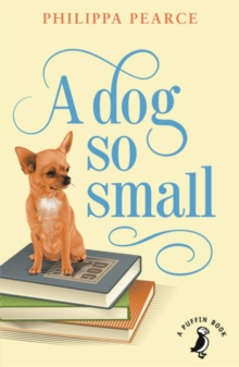 A Dog So Small, Paperback Book