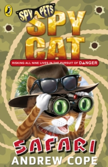 Spy Cat: Safari, Paperback Book