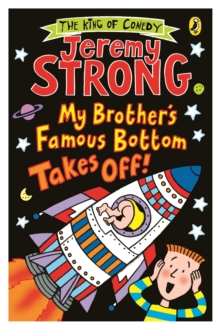 My Brother's Famous Bottom Takes Off!, Paperback Book