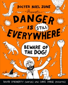 Danger is Still Everywhere: Beware of the Dog, Paperback Book