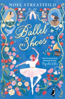 Ballet Shoes, Paperback Book