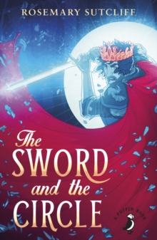 The Sword and the Circle, Paperback Book
