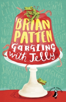 Gargling with Jelly : A Collection of Poems, Paperback Book