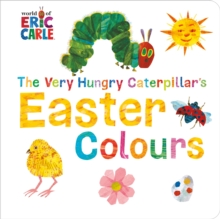 The Very Hungry Caterpillar's Easter Colours, Board book Book