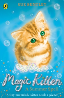 Magic Kitten: A Summer Spell, Paperback Book
