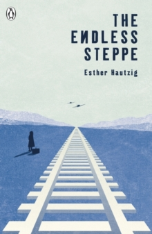 The Endless Steppe, Paperback Book