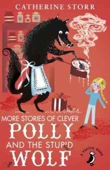 More Stories of Clever Polly and the Stupid Wolf, Paperback Book