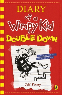 Diary of a Wimpy Kid: Double Down (Diary of a Wimpy Kid Book 11), Hardback Book