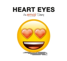 Emoji: Heart Eyes (an Official Emoji Story), Paperback Book