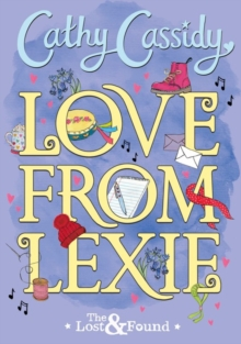 Love from Lexie (The Lost and Found), Hardback Book