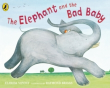 The Elephant and the Bad Baby, Board book Book