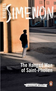 The Hanged Man of Saint-Pholien, Paperback Book