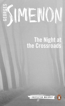 Night at the Crossroads : Inspector Maigret #6, Paperback Book