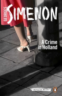 A Crime in Holland, Paperback Book