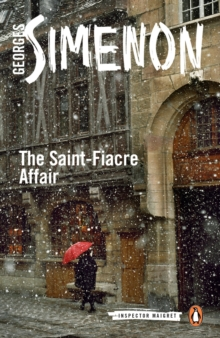 The Saint-Fiacre Affair : Inspector Maigret #13, Paperback Book