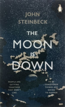 The Moon is Down, Paperback Book