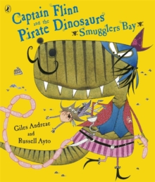 Captain Flinn and the Pirate Dinosaurs - Smugglers Bay!, Paperback Book