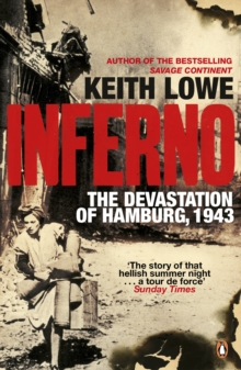 Inferno : The Devastation of Hamburg, 1943, EPUB eBook
