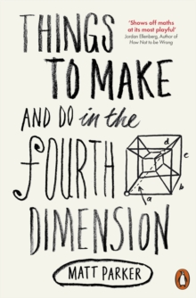 Things to Make and Do in the Fourth Dimension, Paperback Book