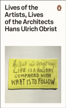Lives of the Artists, Lives of the Architects, Paperback Book