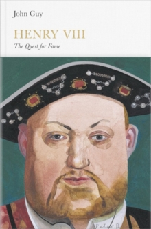 Henry VIII : The Quest for Fame, Hardback Book