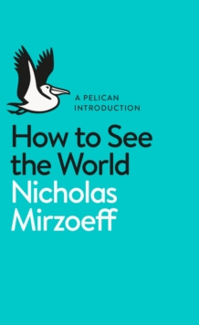 How to See the World, Paperback Book