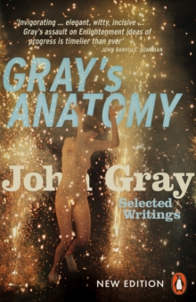 Gray's Anatomy : Selected Writings, Paperback Book