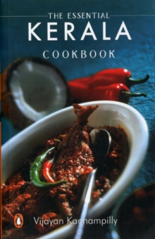 The Essential Kerela Cookbook, Paperback Book