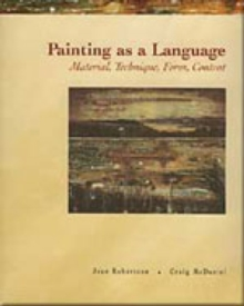 Painting as a Language : Material, Technique, Form, Content, Paperback Book