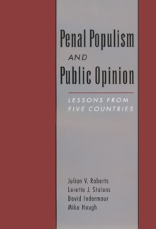 the rise in penal populism 1 penal populism: the end of reason john pratt1 and michelle miao2 the phenomenon of penal populism was first identified as a characteristic of english speaking western democracies around the end of the twentieth century.