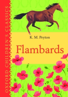 Flambards: Oxford Children's Classics, Hardback Book