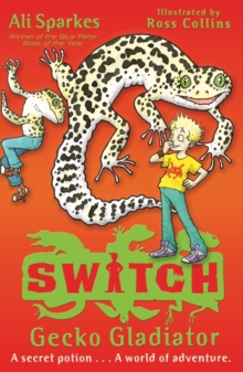 S.W.I.T.C.H 10: Gecko Gladiator, Paperback Book