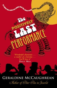 The Positively Last Performance, Paperback Book