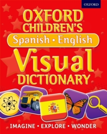 Oxford Children's Spanish-English Visual Dictionary, Paperback Book