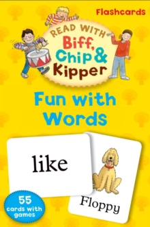 Oxford Reading Tree Read with Biff, Chip, and Kipper: Fun with Words Flashcards, Cards Book