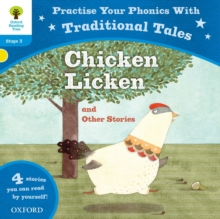 Oxford Reading Tree: Level 3: Traditional Tales Phonics Chicken Licken and Other Stories, Paperback Book