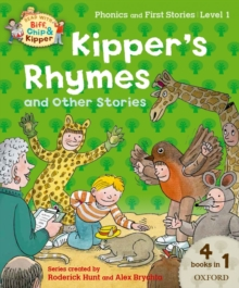 Oxford Reading Tree Read with Biff, Chip and Kipper: Level 1 Phonics and First Stories: Kipper's Rhymes and Other Stories, Paperback Book